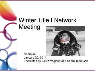 Winter  Title I Network Meeting