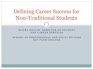 Defining Career Success for Non-Traditional Students