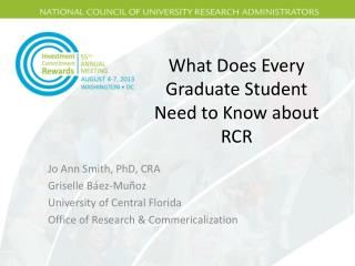 What Does Every Graduate Student Need to Know about RCR
