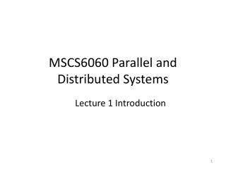 MSCS6060 Parallel and Distributed Systems
