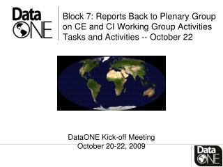DataONE Kick-off Meeting October 20-22, 2009