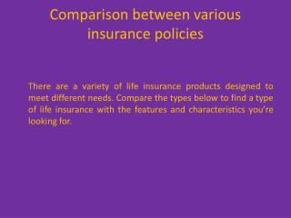 Comparison between various insurance policies