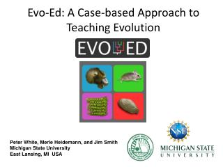 Evo -Ed: A Case-based Approach  to Teaching Evolution