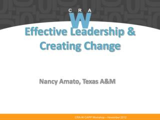 Effective Leadership & Creating Change