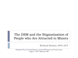 The DSM and the Stigmatization of People who Are Attracted to Minors