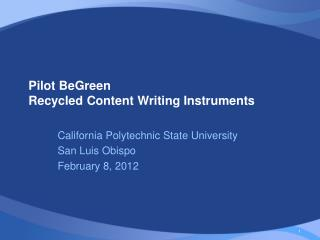 Pilot BeGreen	 Recycled Content Writing Instruments