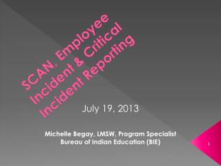 SCAN, Employee Incident & Critical Incident Reporting