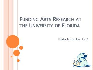 Funding Arts Research at the University of Florida