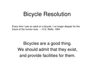 Bicycle Resolution