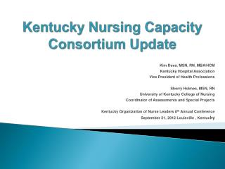 Kentucky Nursing Capacity  Consortium Update
