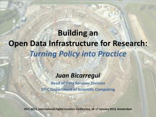 Building an  Open Data Infrastructure for Research: Turning Policy into Practice