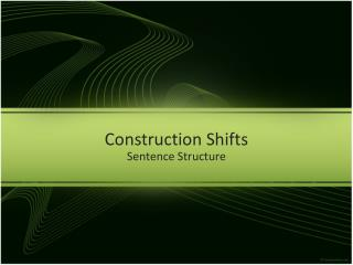 Construction Shifts