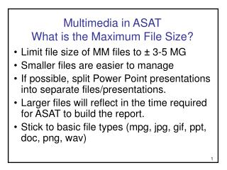Multimedia in ASAT What is the Maximum File Size?
