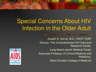 Special Concerns About HIV Infection in the Older Adult