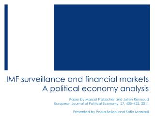 IMF surveillance and financial markets  A political economy analysis