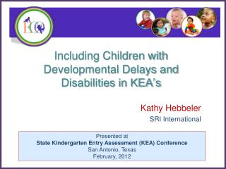 Including Children with Developmental Delays and Disabilities in KEA's