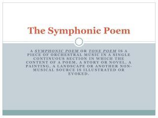 The Symphonic Poem