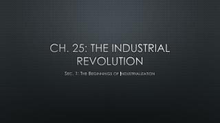 Ch. 25: The Industrial Revolution