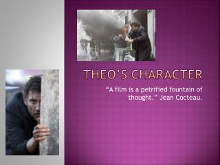 Theo's character