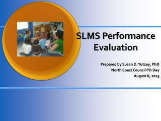 SLMS Performance Evaluation