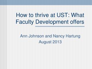 How to thrive at UST: What Faculty Development offers
