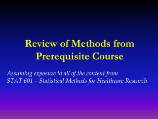 Review of Methods from Prerequisite Course