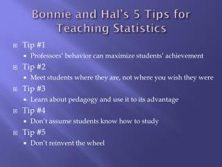 Bonnie and Hal's 5 Tips for Teaching Statistics