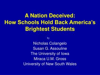 A Nation Deceived: How Schools Hold Back America's Brightest Students