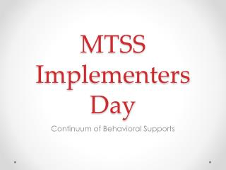 MTSS Implementers Day