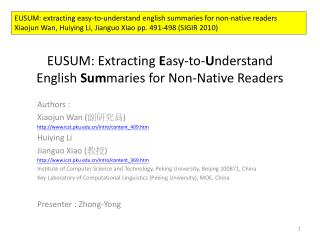EUSUM: Extracting  E asy-to- U nderstand English  Sum maries for  Non-Native Readers