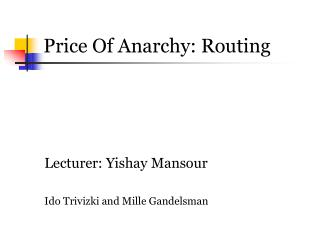 Price Of Anarchy: Routing