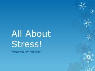 All About Stress!