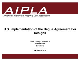 U.S. Implementation of the Hague Agreement For Designs