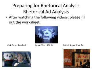 Preparing for Rhetorical Analysis Rhetorical Ad Analysis