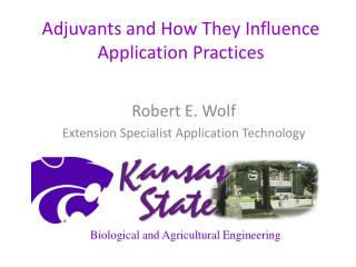 Adjuvants and How They Influence Application Practices