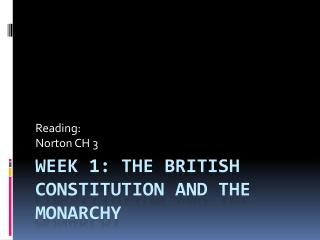 Week 1: The British  Constitution and the Monarchy