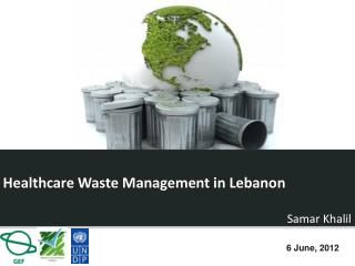 Healthcare Waste Management in  Lebanon