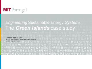 Engineering  Sustainable Energy  Systems The  Green Islands  case study