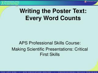 Writing the Poster Text: Every Word Counts