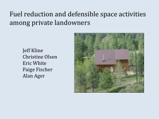 Fuel reduction and defensible space activities among private landowners
