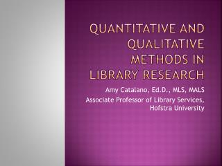 Quantitative and Qualitative methods in Library Research