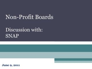 Non-Profit Boards Discussion with:  SNAP