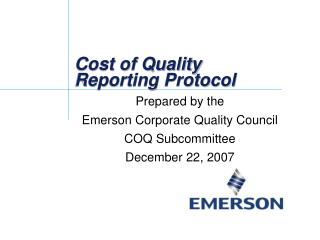 Cost of Quality Reporting Protocol