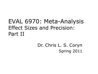 EVAL 6970: Meta-Analysis Effect Sizes and Precision: Part II