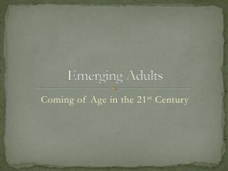 Emerging Adults