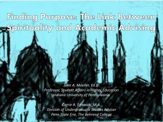 Finding Purpose: The Link Between Spirituality and Academic Advising