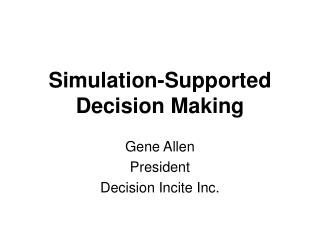 Simulation-Supported  Decision Making