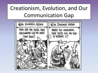 Creationism, Evolution, and Our Communication Gap