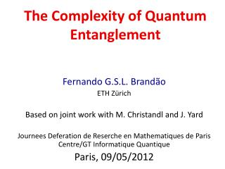 The Complexity of Quantum Entanglement