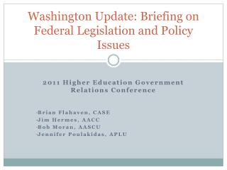 Washington Update: Briefing on Federal Legislation and Policy Issues
